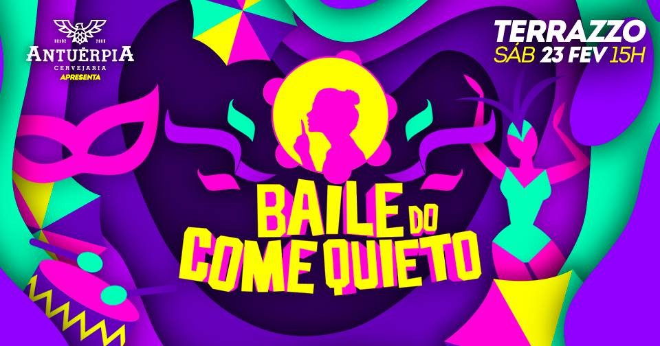 BAILE DO COME QUIETO 2019